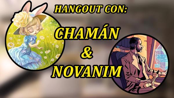 Hangout de Arte con Chaman y Novanim by Novanim