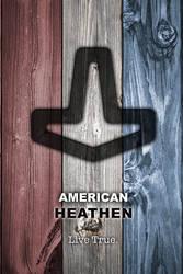 American Heathen 2 by Vikingjack