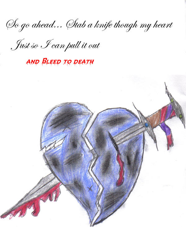 Realistic Knife In The Heart Drawing: Stab A Knife Though My Heart.. By SolitaryChild On DeviantArt
