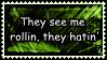 Not Trollin', Rollin by HookingQueen