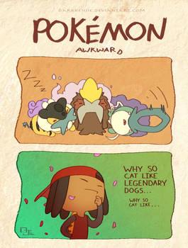 Pokemon Awkward: Legendary Cats?