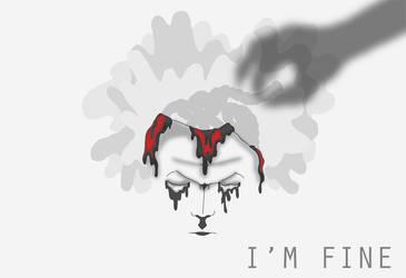 I'm Fine by addajocl15