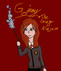 Ginny: The ginga ninjaaaa