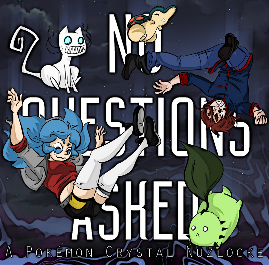 No Questions Asked: A Crystal Nuzlocke by ccucco