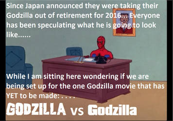 Godzilla vs Godzilla spiderman meme by Guyvantic