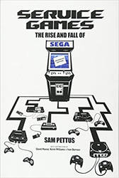 Service Games - The Rise and Fall of Sega