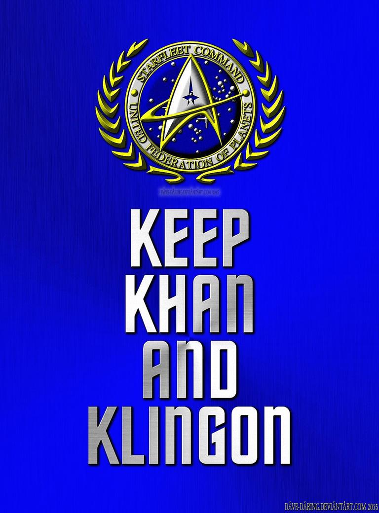 Keep Khan and Klingon by Dave-Daring