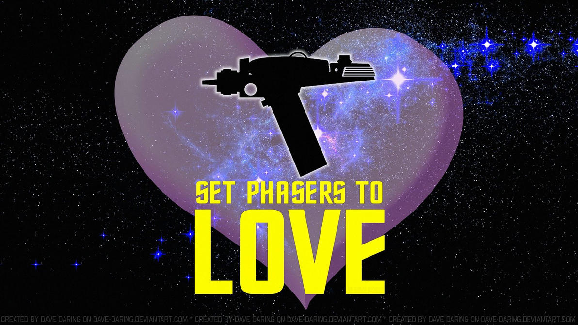 Phasers to Love by Dave-Daring