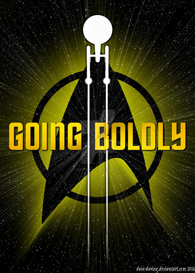 Going Boldly by Dave-Daring