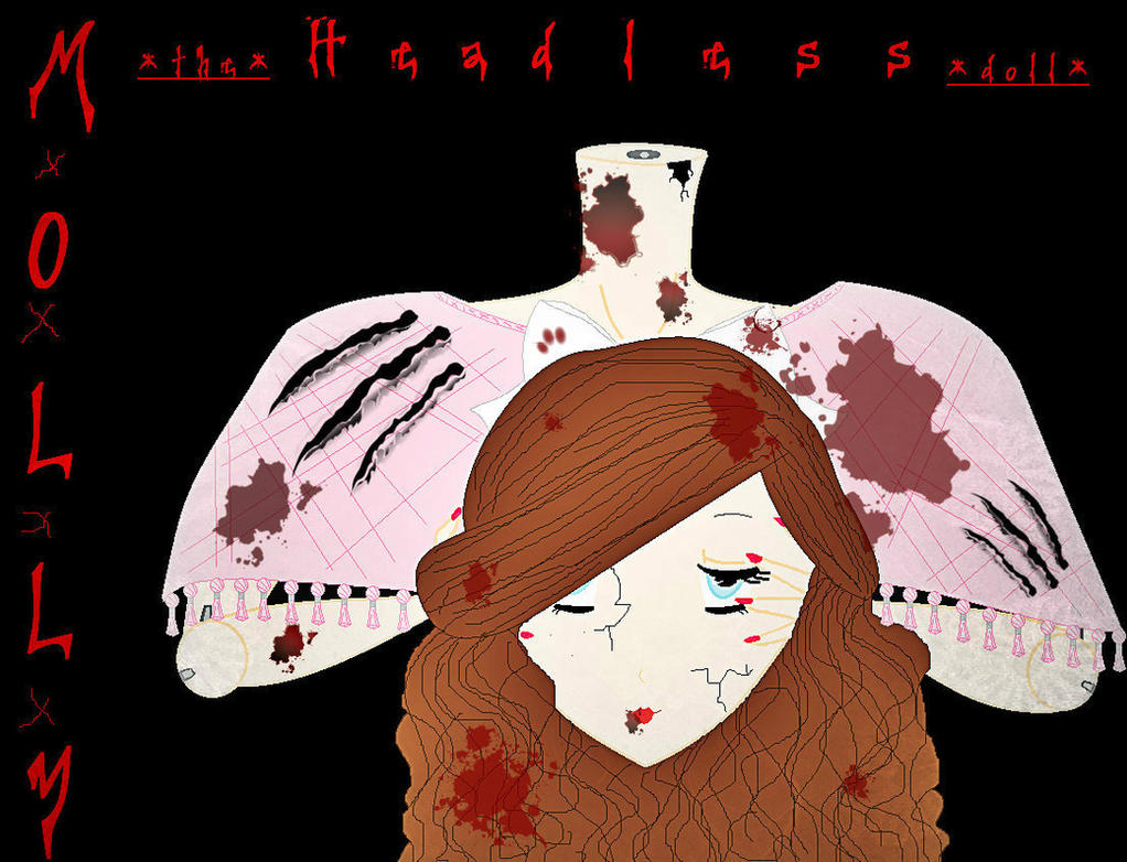 (New!Creepypasta OC) Molly the Headless Doll. by Rilee-Willow