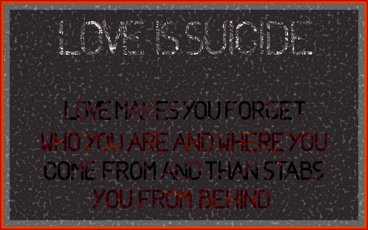 Suicidal Quotes About Love Love Is Suicideleichenengel On Deviantart