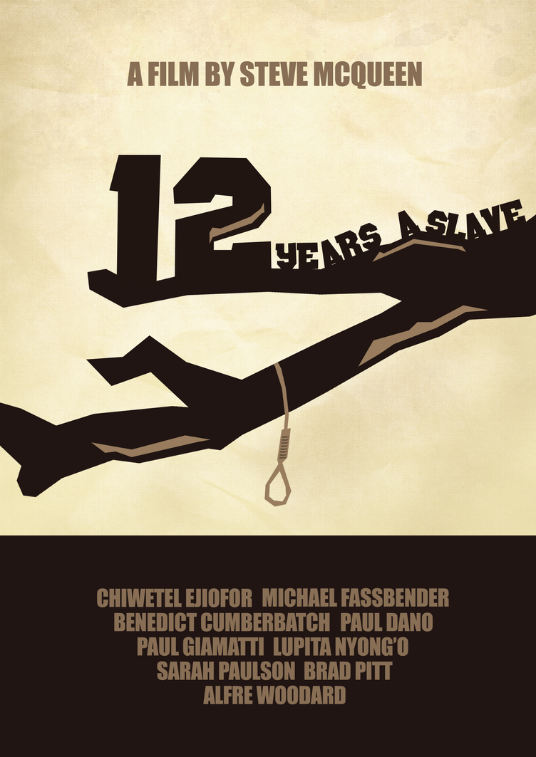 12 years a slave alternative movie poster by thaeart on