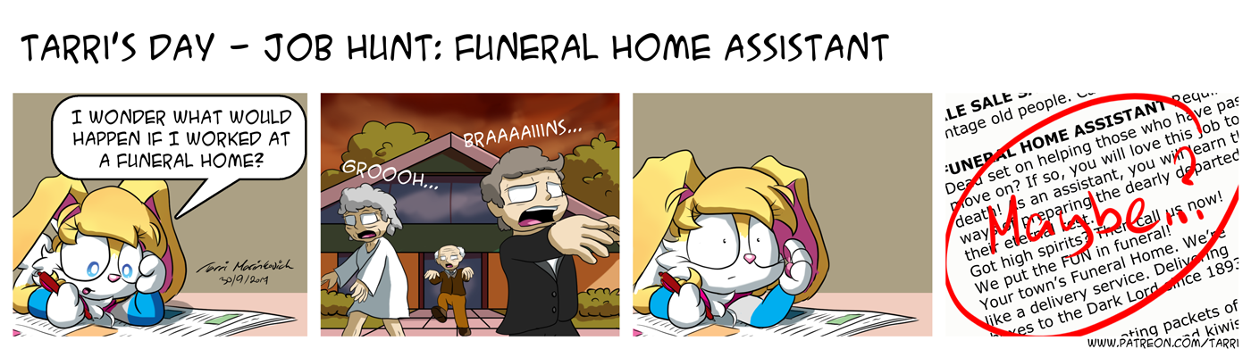 Tarri's Day - Job Hunt: Funeral Home Assistant by TarriPup