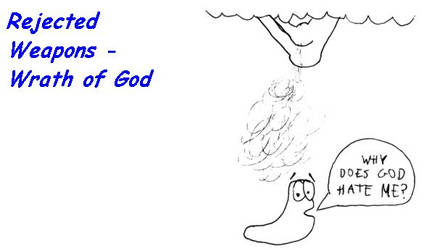 Rejected Weapons: Wrath of God