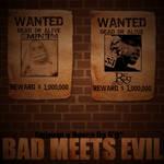 Emine+Royce - Bad Meets Evil