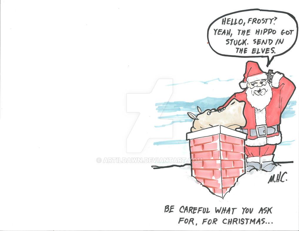 I want a hippopotamus for Christmas by artildawn on DeviantArt