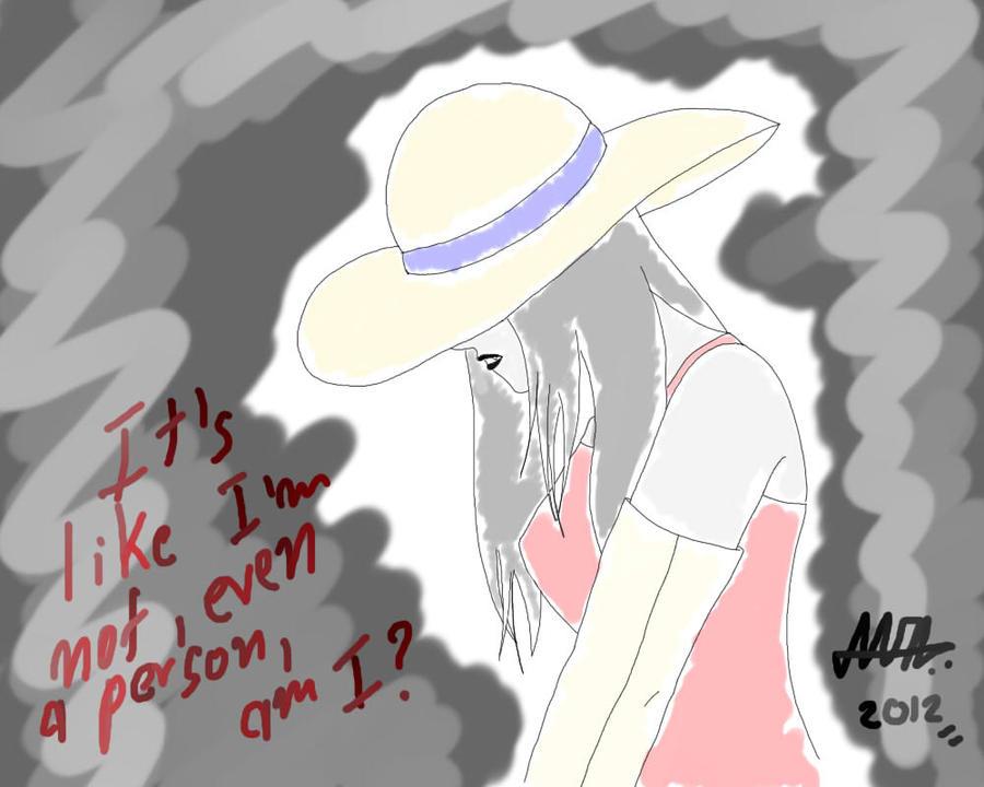 AT: It's Like I'm Not, Even a Person, am I ? by AyaGina