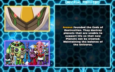 Universal Protectors Facts: Destruction