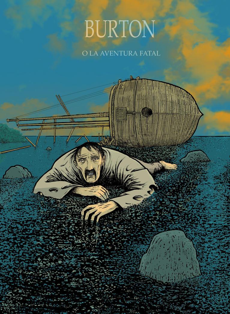Burton o la aventura fatal by MiguelAlmagro