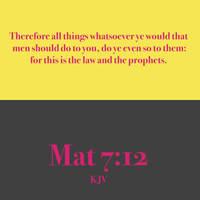 Mat 7:12 KJV