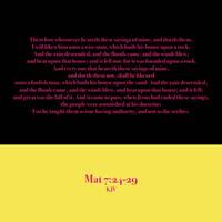 Mat 7:24-29 KJV