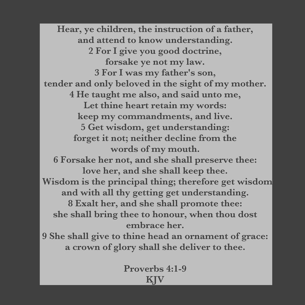 Proverbs 4:1-9 Kjv by CreativeChristianity on DeviantArt