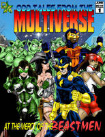 Odd Tales From The Multiverse by Captain86