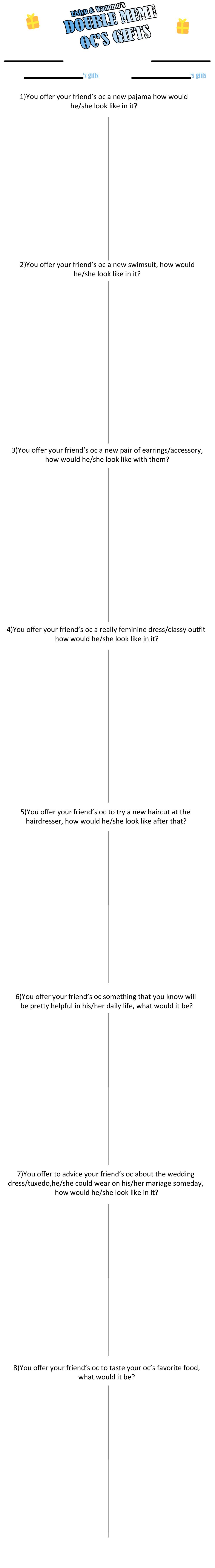 Double Oc's gifts meme blank by Lislyn
