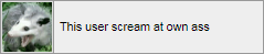 scream_at_own_ass___userbox_by_rottensta