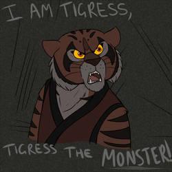 ''I AM TIGRESS!'' by MaliciousLion