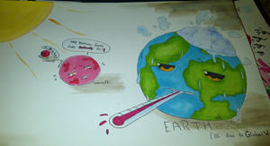 Earth is ill...