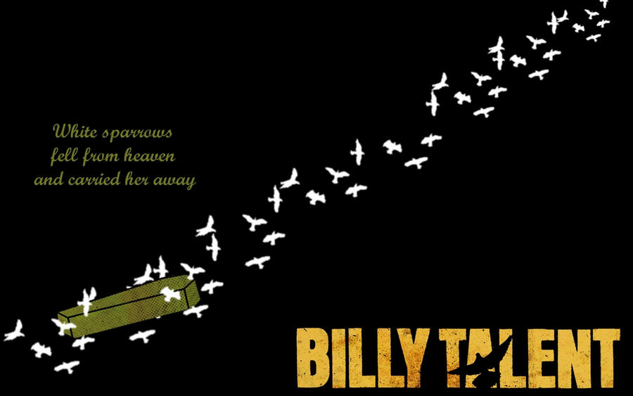 Billy Talent White Sparrows By Themajesticgoat On Deviantart