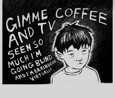 Coffee And TV by nixxy
