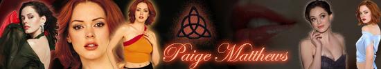 http://fc01.deviantart.net/fs70/f/2010/134/2/4/Paige_Matthews_Banner_1_by_Pure_Potential.jpg