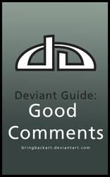 Deviant Guide: Good Comments