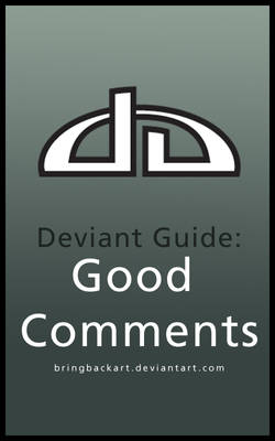 Deviant Guide: Good Comments