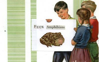 fuck amphibians by midgetparts