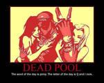Dead Pool Motivational Poster.