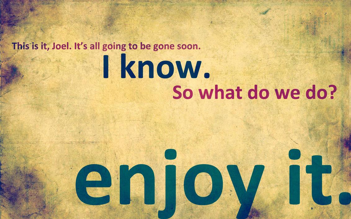 Enjoy it. by sampv92