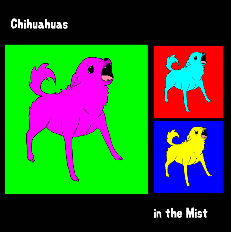 ChihuahuasInTheMist's Profile Picture