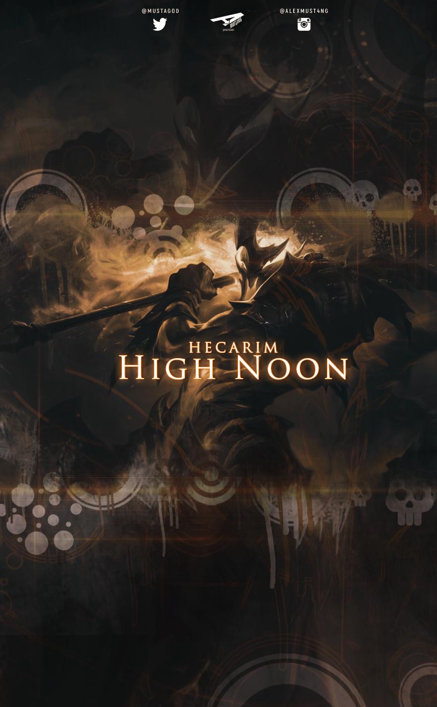 Hecarim | High Noon | Smartphone by AlexMust4ng