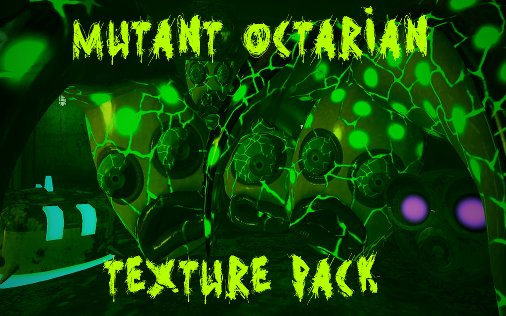 Mutant Octarian Texture Pack by DarkMario2
