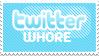 Twitter Whore Stamp by Twilight-Kiyoko