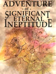 Adventure of Significant Eternal Ineptitude