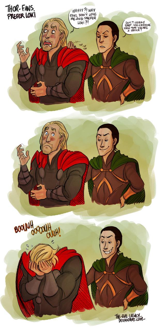 Thor - Fans prefer Loki ! by the-evil-legacy