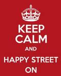 Keep Calm and Happy Street On