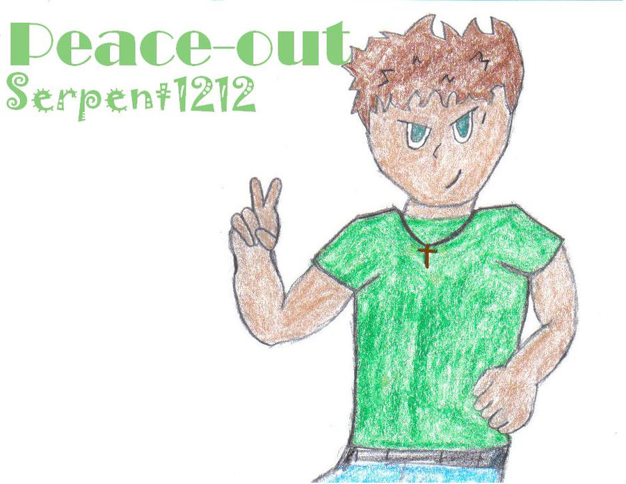 Peace out Serpent1212 by Serpent1212