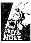 keep the devil down the hole