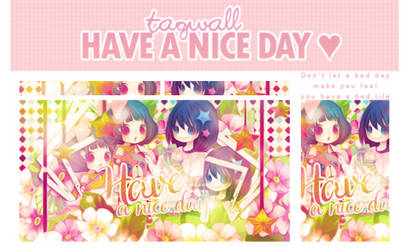 Tagwall: Have a nice day