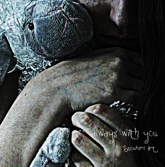 Always With You by Snowhirl